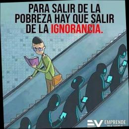 Para salir de la pobreza hay que salir de la ignorancia