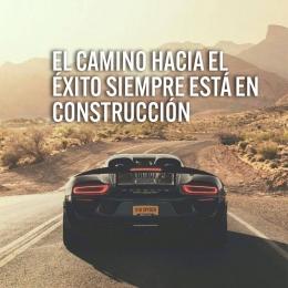 El camino hacia el éxito siempre está en construcción