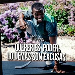 Querer es poder, lo demás son excusas