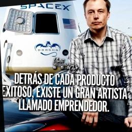 Detrás de cada producto exitoso, existe un gran artista llamado emprendedor.