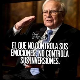 El que no controla sus emociones, no controla sus inversiones.