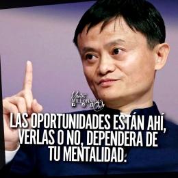 Las oportunidades están ahí, verlas o no dependerá de tu mentalidad.