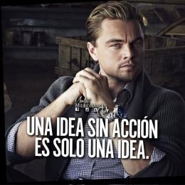 Una idea sin acción es solo una idea