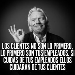 Los clientes no son lo primero, lo primero son tus empleados. Si cuidas de ellos cuidaran de tus clientes