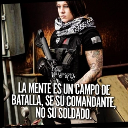 La mente es un campo de batalla, se su comandante, no su soldado