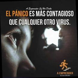 El pánico es más contagioso que cualquier otro virus