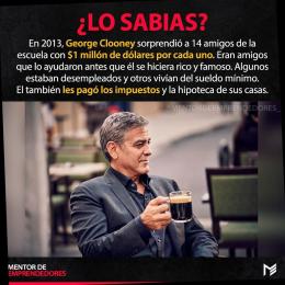 Lo sabías Geoge Clooney hizo ricos a sus compañeros de clase