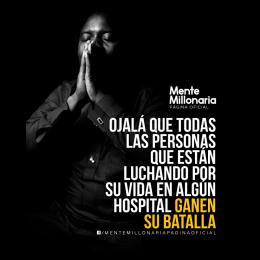 Ojalá que todas las personas que están luchando por su vida en algún hospital ganen su batalla