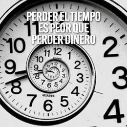 perder el tiempo es peor que perder dinero