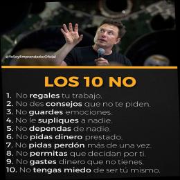 Los 10 no, no regales, no des consejos, no guardes, no le supliques, no dependas, no pidas dinero, no pidas perdón, no permitas, no gastes, no tengas miedo