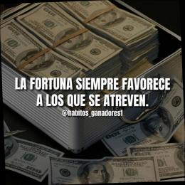 La fortuna siempre favorece a los que se atreven